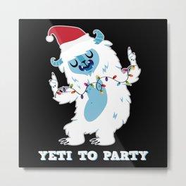 Yeti To Party Bigfoot Yeti Snow Metal Print