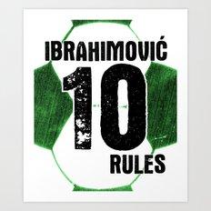 Ibrahimovic 10 Rules Art Print