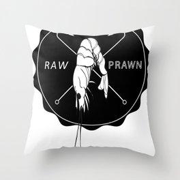 The Raw Prawn Throw Pillow
