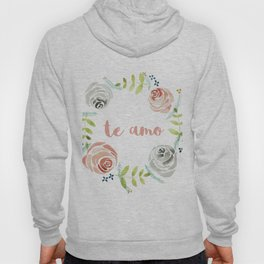 'I Love You' in Spanish - Floral Wreath Hoody