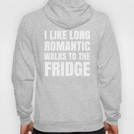 I LIKE LONG ROMANTIC WALKS TO THE FRIDGE (Black & White) Hoody