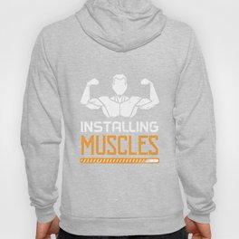 Installing Muscles Hoody