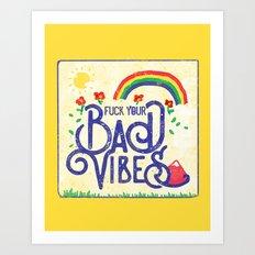 NO BAD VIBES Art Print