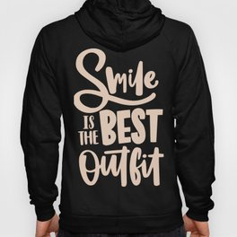 Smile is the best outfit typography Hoody