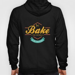 Bake the world a better place | Cupcake Muffin graphic Gift Hoody