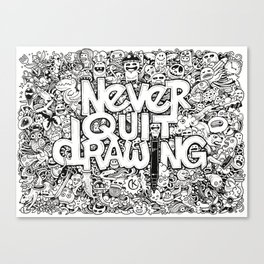 Never Quit Drawing Canvas Print