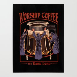 Worship Coffee Poster