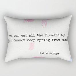Pablo Neruda quote Rectangular Pillow