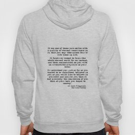 It was one of those rare smiles - F. Scott Fitzgerald Hoody