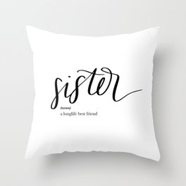 Sister Quote Definition Throw Pillow