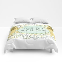 This too shall pass Comforters