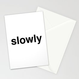 slowly Stationery Cards