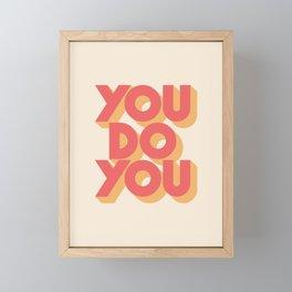 You Do You Block Type Framed Mini Art Print