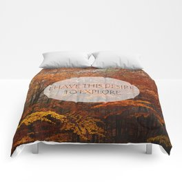 I Have the Desire to Explore Inspirational Color Photo Comforters