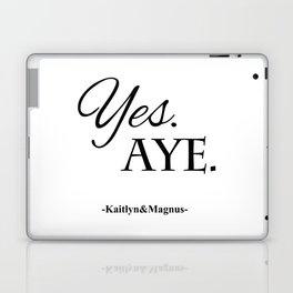 Yes. Aye. Laptop & iPad Skin