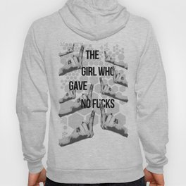The Girl Who Gave No Fucks Hoody