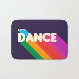 RAINBOW DANCE TYPOGRAPHY- let's dance Bath Mat