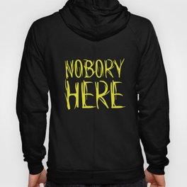 Nobory Here Hoody