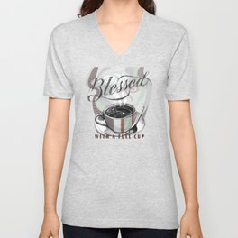 My Cup Overflows With Coffee Blessings Unisex V-Neck
