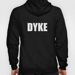 Dyke (white) Hoody