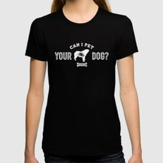 Can I Pet Your Bulldog? Black Womens Fitted Tee SMALL