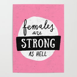 Females Are Strong As Hell Pink Poster