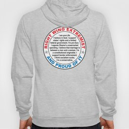 Right Wing Extremist Hoody