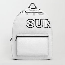 Monday No Sunday Yes Backpack