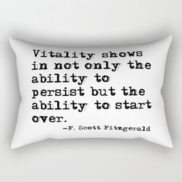 The ability to start over - F. Scott Fitzgerald quote Rectangular Pillow