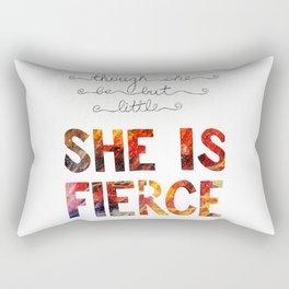 though she be but little she is fierce Rectangular Pillow