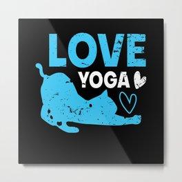 Yoga Yoga Ladies Yoga Outfit Yoga Sayings Metal Print
