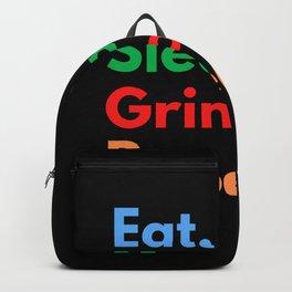 Eat. Sleep. Grind. Repeat. Backpack