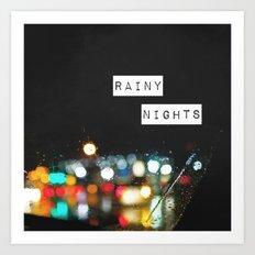 Rainy Nights Art Print