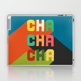 Cha cha cha Laptop & iPad Skin