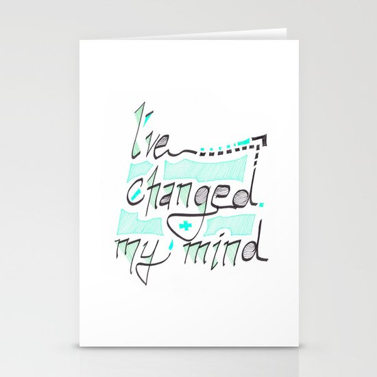 I've Changed My Mind Stationery Cards