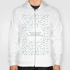 One day I will Hoody
