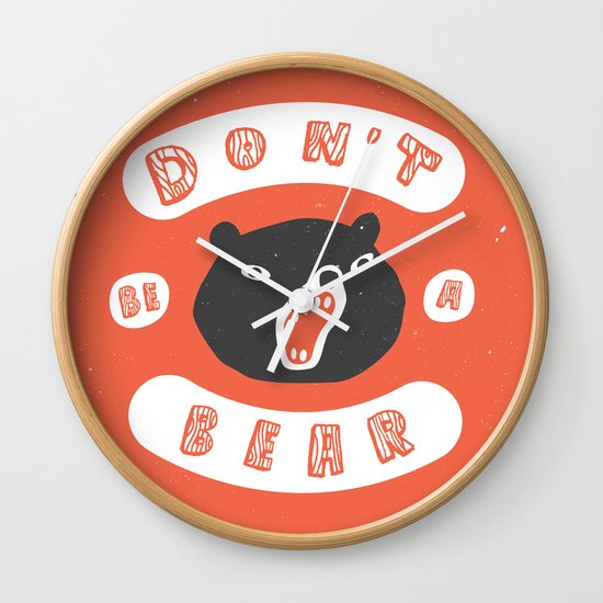Don't be a bear Wall Clock