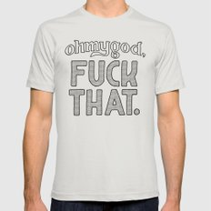 f**k that Silver MEDIUM Mens Fitted Tee