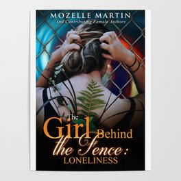Girl Behind the Fence: Loneliness Poster
