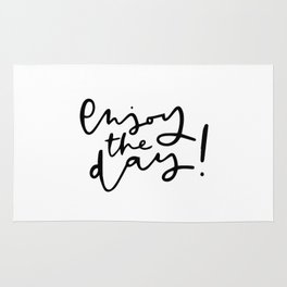 Enjoy the day! Rug