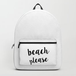 Beach Please Cool Quote Handwriting Backpack