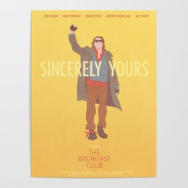 Sincerely Yours (The Breakfast Club) Poster