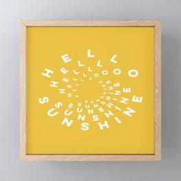Hello Sunshine #minimal #typography #summervibes Framed Mini Art Print