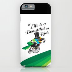 Life is a Beautiful Ride iPhone 6s Slim Case