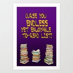 Endless to-read List Art Print