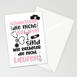 Schwestern Die Nicht Saufen Sind Wie Katheter Die Nicht Laufen Stationery Cards