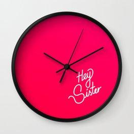 Hey Sister   [gradient] Wall Clock