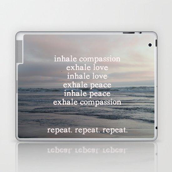 inhale compassion, exhale love Laptop & iPad Skin