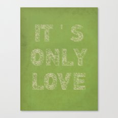 it's only love Canvas Print