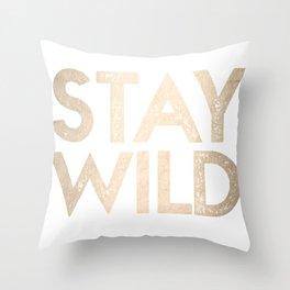 Stay Wild White Gold Quote Throw Pillow